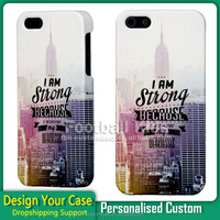 New York I'am strong Custom Design Cell Phone Case for iPhone 55 s 6 6s, 3D Case, Cell Phone Case