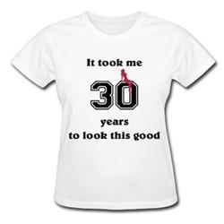 2015 Summer Style It Take me 30 Years Logo Women Custom Plain T-shirt Plus Size Women Top Blouses Wholesale Clothing China