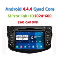 2015 Newest S160 Android 4.4.4 Car DVD player for Toyota RAV4 with radio Wifi GPS navi Quad Core HD 1024*600 Screen