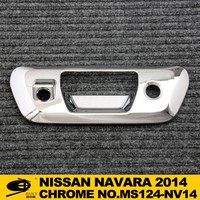 Chrome TAIL GATE COVER REAR HANDLE INSERT WITH CAMERA HOLE forNISSAN NAVARA 2014 chromed car accessories