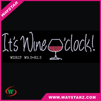 Hot Selling IT IS WINE O'CLOCK Rhinestone Heat Transfer Design For T-shirt