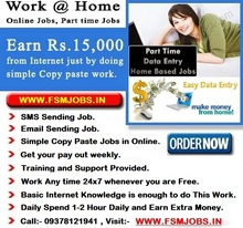 WORK FROM HOME, HOME BASED JOB, PART TIME JOB, AD POSTING JOB, SMS SENDING JOB, ONLINE DATA ENTRY JOB, ONLINE COPY PASTE JOB.
