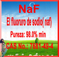 El fluoruro de sodio NaF Fluoruro de sodio 7681-49-4