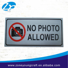 No photo allowed metal sign