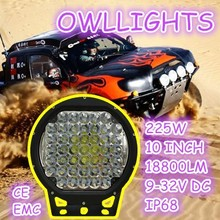 New !! round led working light 4x4 accessories 10 inch 225W led driving ligh for Jeep SUV,ATV,