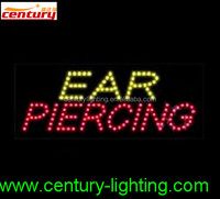 ear piercing animated led sign
