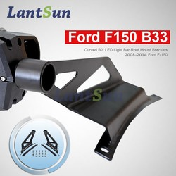 B33 2009-2014 F 150 roof mounting brackets steel heavy duty for curved led light bar