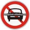 Aluminium sign board/ Cars Forbidden reflective traffic road sign