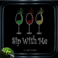 Sip with me wine glass rhinestone design for shirts