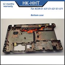 Laptop bottom case cover for ACER E1-531 E1-521 E1-571
