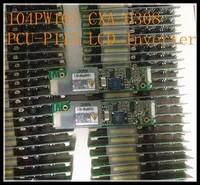 100% Brand New 104PW161 CXA-0308 PCU-P113 TDK LCD Inverter High Voltage Switch Board