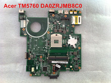 Computer parts DA0ZRJMB8C0 laptop motherboard for Acer TM5760 mainboard Free shipping&100%tested
