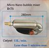 Micro Nano bubble generator mixer, aerator, D-75