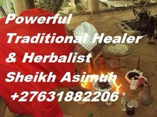 Powerful Traditional Healer and Spell Caster call Sheikh Asimuh +27631882206