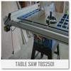 """TBS2501 -10"""" Table Saw"""